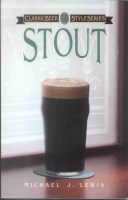 Classic Beer Styles - Stout (Lewis)