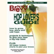 Hop Lover's Guide (Brew Your Own Magazine)