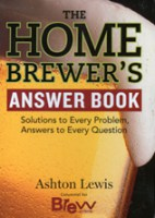 The Home Brewer's Answer Book - Ashton Lewis